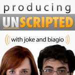 Producing Unscripted