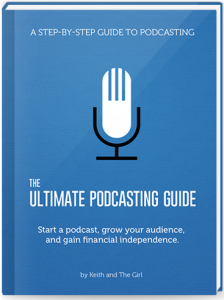 Ultimate Podcasting Guide