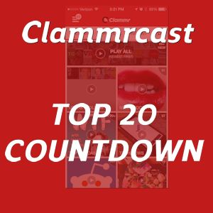Clammrcast Top 20 Countdown