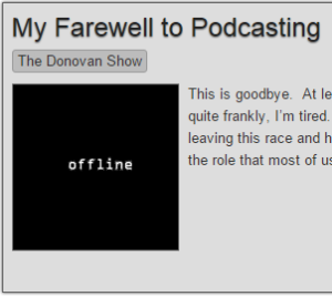 farewell to podcasting