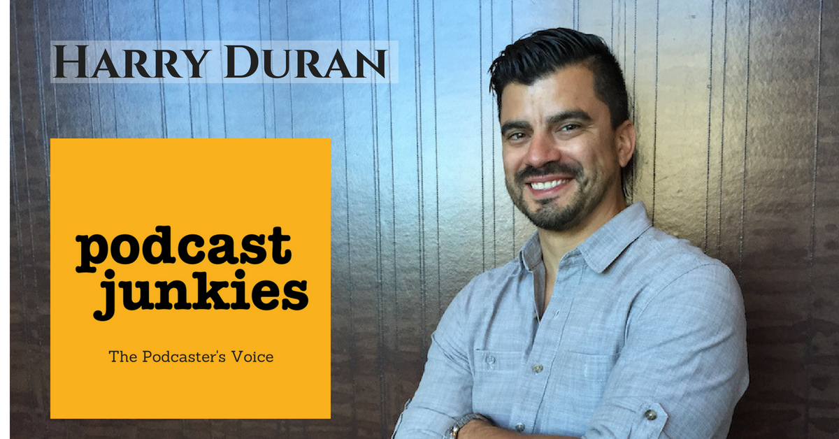 Harry Duran - Podcast Junkies