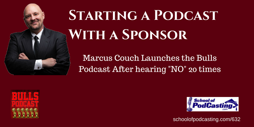Marcus Couch Bulls Podcast