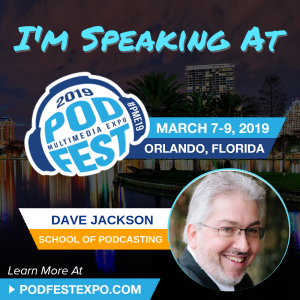 Dave jackson Speaking at Podfest Expo