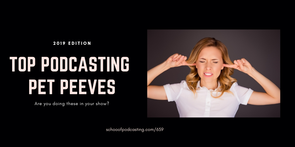 Podcasting Pet Peeves