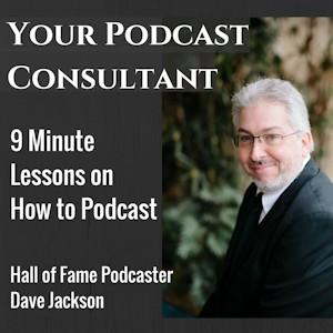 Podcast Consutlant Dave Jackson