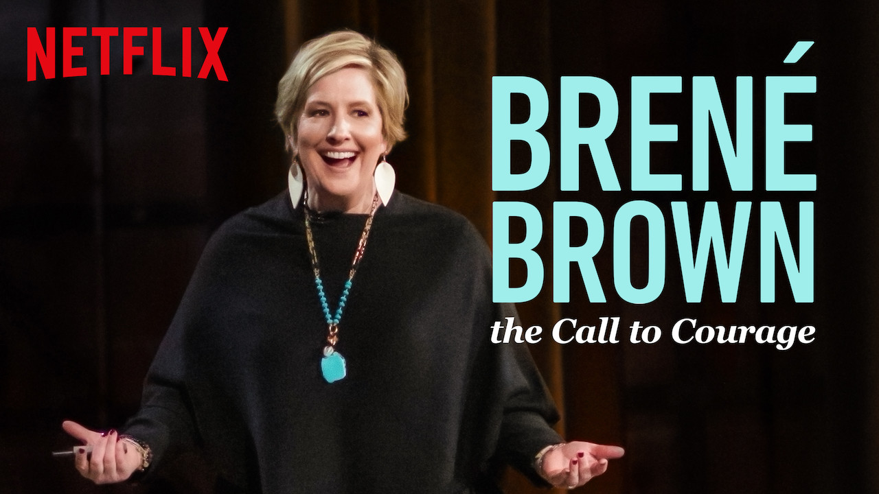Brene Brown a Call To Courage