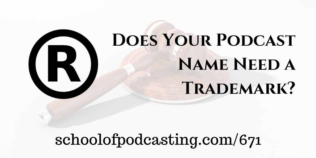 Podcast Trademark