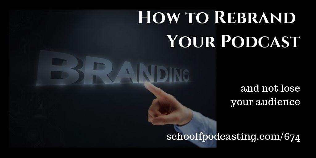 Rebranding Your Podcast