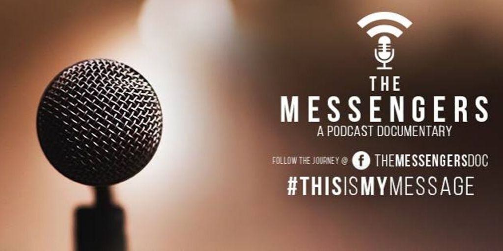The Messengers a Podcast Documentary