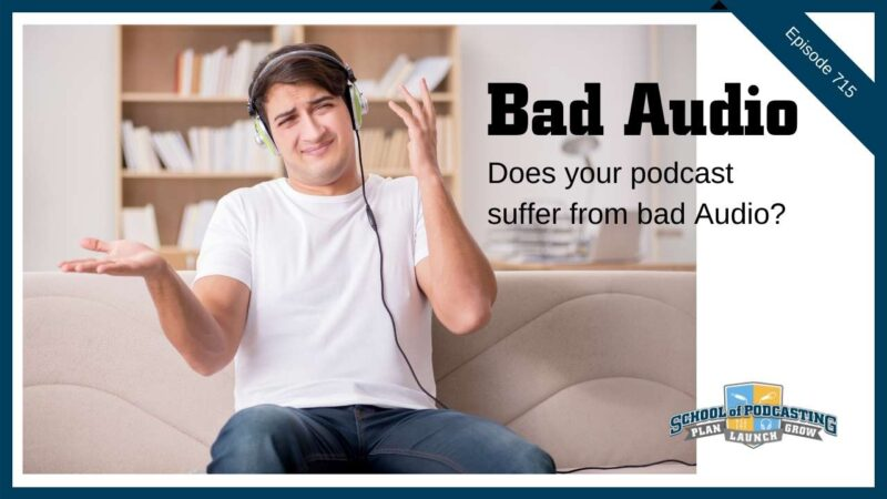 Bad Podcast Audio