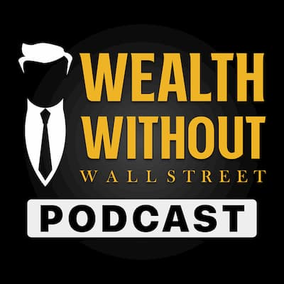 Wealth Without Wallstreet
