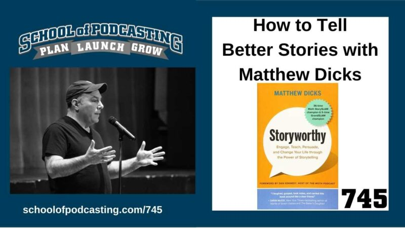 Telling Better Stories with Matthew Dicks