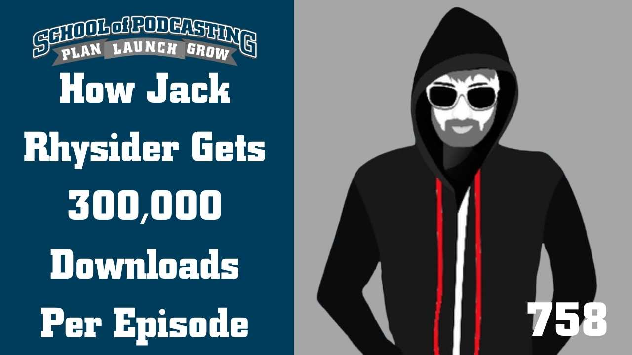 Jack Rhysider Gets 300,000 Downloads