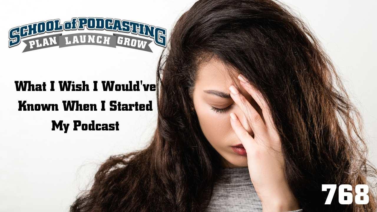 I Wish I Had Known - Podcast