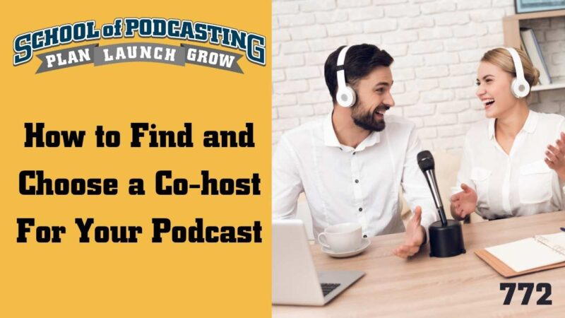 How to Choose a Podcast Co-Host