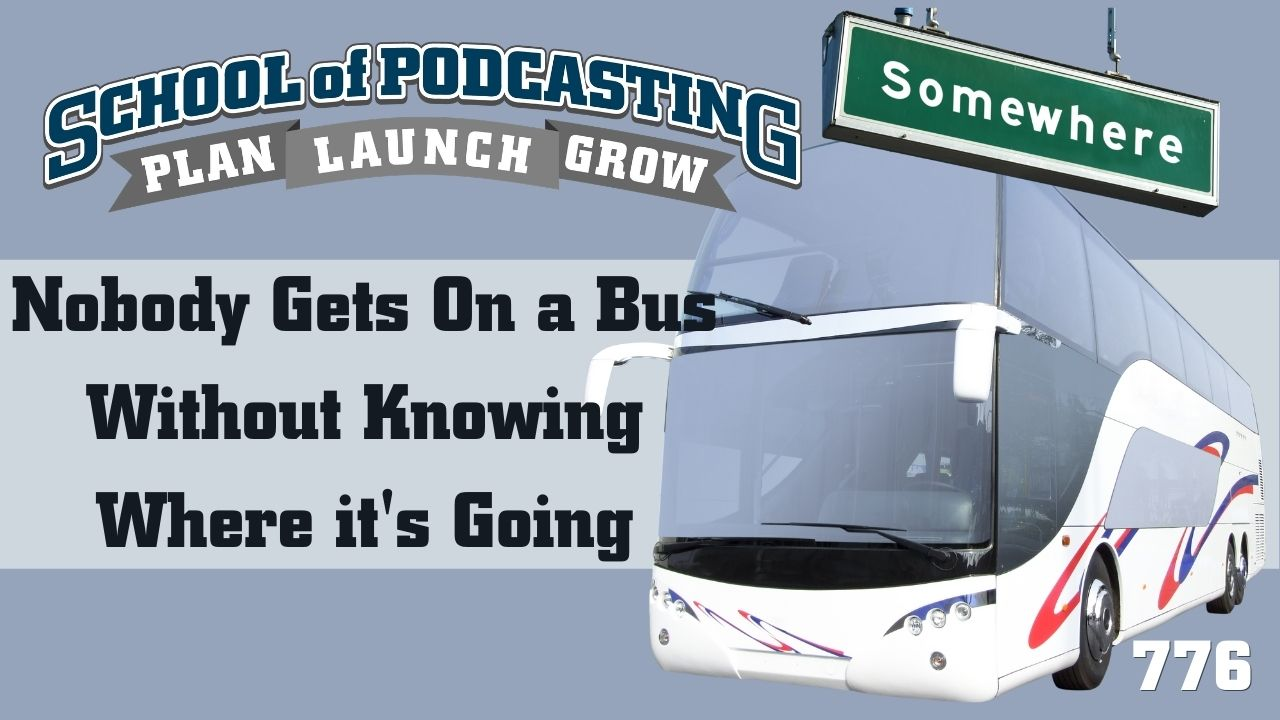Get On The Podcast Bus
