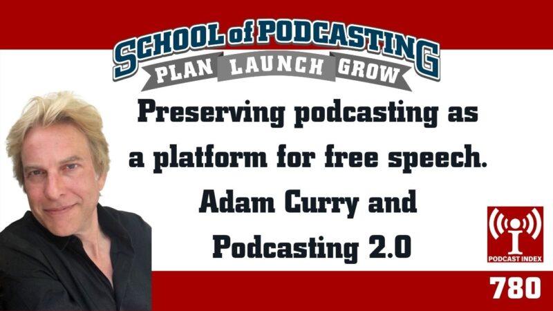Adam Curry Podcasting 2.0