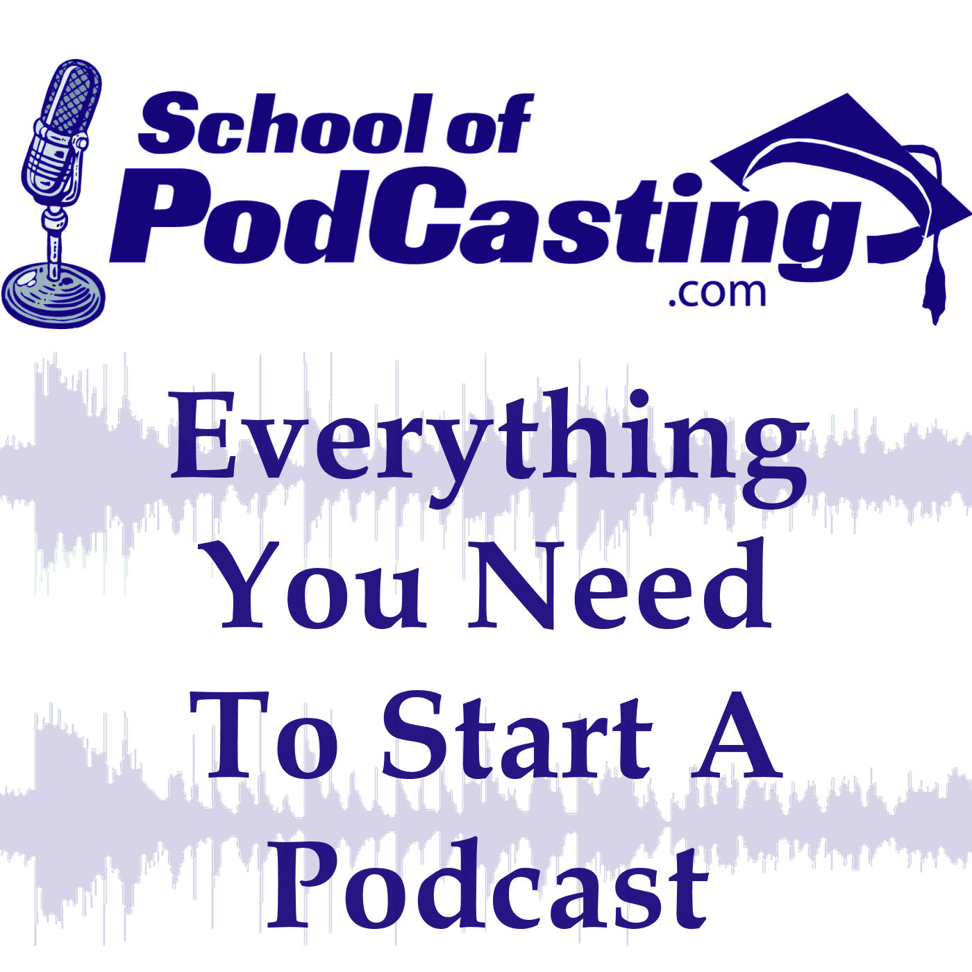 The School of Podcasting cover art image